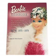 Barbie Doll Fashion Vol III - Book 3 - 1975-1979 Eames Wardrobe Collector Guide